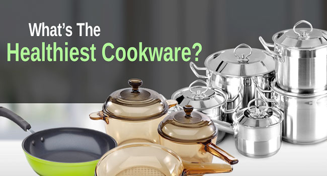 Healthiest Cookware